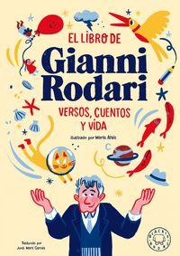 LIBRO DE GIANNI RODARI PARA NIÑAS Y NIÑOS, EL - VERSOS, CUENTOS Y VIDA