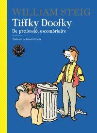 TIFFKY DOOFKY - DE PROFESSIO, ESCOMBRIAIRE