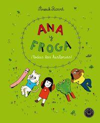ANA Y FROGA - ¡TODAS LAS HISTORIAS!