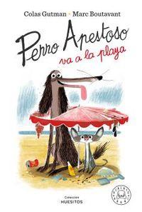perro apestoso va a la playa - Marc Boutavant / Colas Gutman