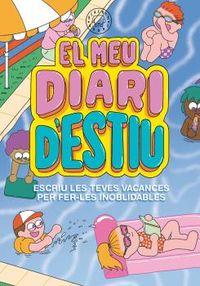 EL MEU DIARI D'ESTIU - ESCRIU LES TEVES VACANCES PER FER-LES INOBLIDABLES