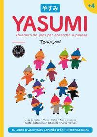 YASUMI +4 - QUADERN DE JOCS PER APRENDRE A PENSAR