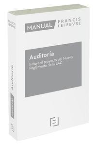 MANUAL DE AUDITORIA - INCLUYE EL PROYECTO DEL NUEVO REGLAMENTO DE LA LAC