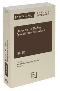 manual derecho de daños (cuestiones actuales) - Aa. Vv.
