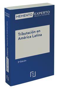 (2 ED) MEMENTO EXPERTO TRIBUTACION EN AMERICA LATINA