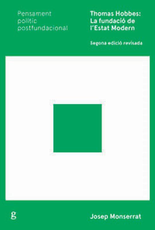THOMAS HOBBES: LA FUNDACIO DE L'ESTAT MODERN