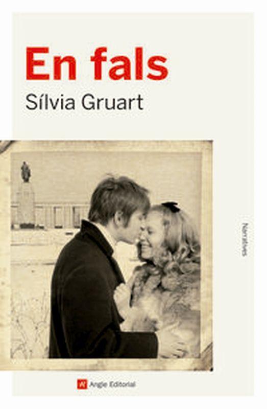 En Fals - Silvia Gruart