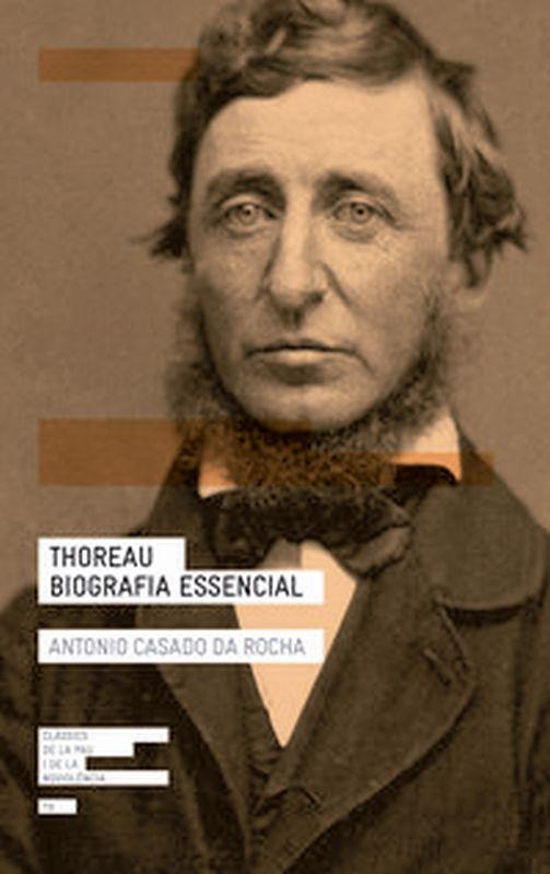 THOREAU - BIOGRAFIA ESSENCIAL