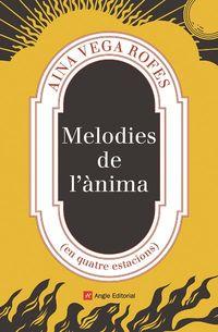 MELODIES DE L'ANIMA - (EN QUATRE ESTACIONS)