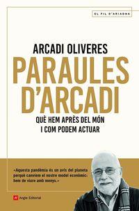 PARAULES D'ARCADI - QUE HEM APRES DEL MON I COM PODEM ACTUAR