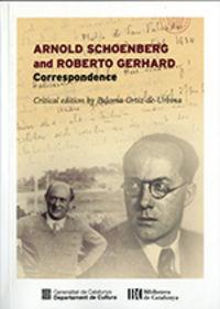 ARNOLD SCHONBERG AND ROBERTO GERHARD - CORRESPONDENCE