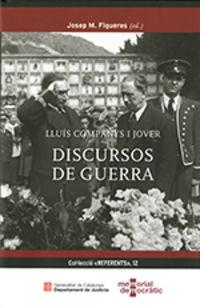 LLUIS COMPANYS I JOVER - DICURS DE GUERRA
