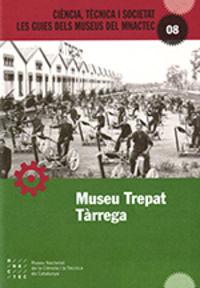 MUSEU TREPAT - TARREGA