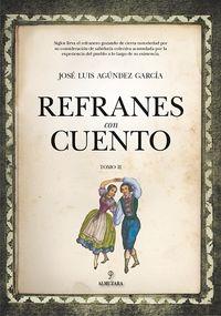 Refranes Con Cuento Ii - Jose Luis Agundez Garcia