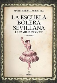 ESCUELA BOLERA SEVILLANA, LA