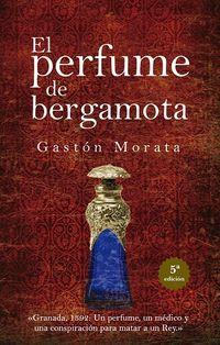 PERFUME DE BERGAMOTA, EL