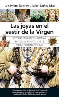 JOYAS EN EL VESTIR DE LA VIRGEN, LAS