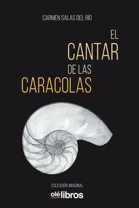 El cantar de las caracolas - Carmen Salas Del Rio