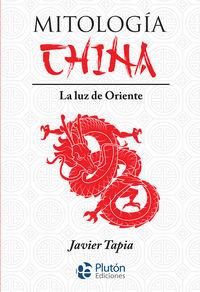 MITOLOGIA CHINA - LA LUZ DE ORIENTE