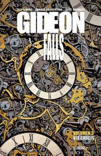 Gideon Falls 3 - Via Crucis - Jeff Lemire / Andrea Sorrentino