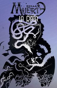 Bella Muerte 3 - La Rata - Emma Rios / Kelly Sue Deconnick