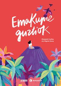 Emakume Guztiok - Higinia Garay / Elizabeth Casillas