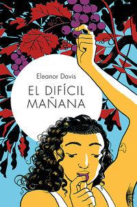 DIFICIL MAÑANA, EL