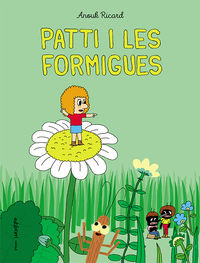 patti i les formigues - Anouk Ricard