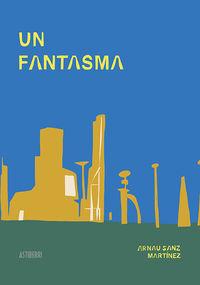 FANTASMA, UN