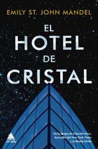 HOTEL DE CRISTAL, EL