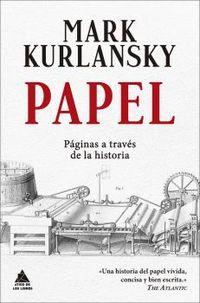 PAPEL - PAGINAS A TRAVES DE LA HISTORIA
