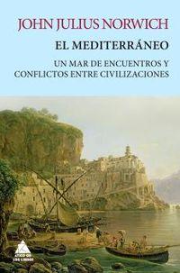 EL MEDITERRANEO - UN MAR DE ENCUENTROS
