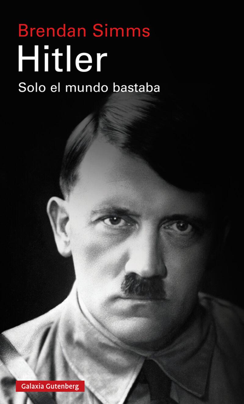 HITLER - SOLO EL MUNDO BASTABA