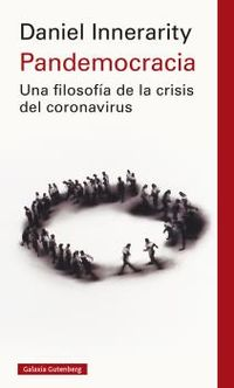 PANDEMOCRACIA - UNA FILOSOFIA DE LA CRISIS DEL CORONAVIRUS (ED. AMPLIADA)