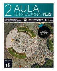 AULA INTERNACIONAL PLUS 2 (ED INGLESA)