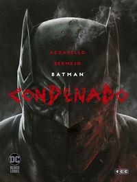 BATMAN - CONDENADO (RECOPILTORIO)