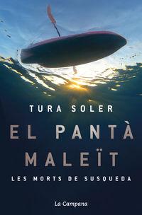 EL PANTA MALEIT - LES MORTS DE SUSQUEDA