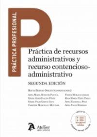 (2 ED) PRACTICA DE RECURSOS ADMINISTRATIVOS Y RECURSO CONTENCIOSO-ADMINISTRATIVO