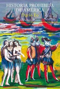 Historia Prohibida De America - Dario Fo