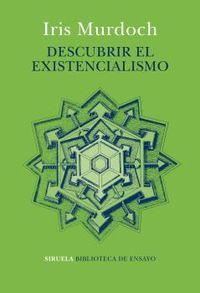 Descubrir El Existencialismo - Iris Murdoch