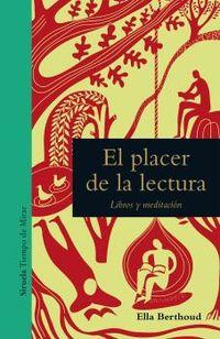 EL PLACER DE LA LECTURA - LIBROS Y MEDITACION
