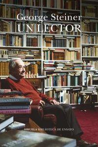 Un lector - George Steiner