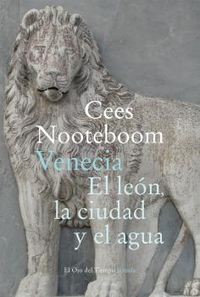 VENECIA - EL LEON, LA CIUDAD Y EL AGUA