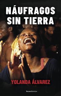 Naufragos Sin Tierra - Yolanda Alvarez