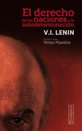 El derecho de las naciones a la autodeterminacion - Vladimir Illich Lenin