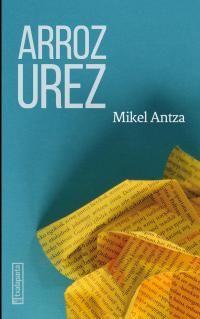 arroz urez - Mikel Antza