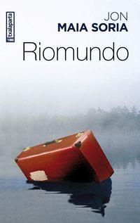 Riomundo - Jon Maia Soria