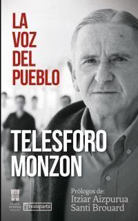 La voz de pueblo - Telesforo Monzon