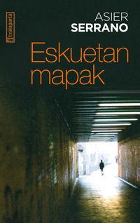 (4 Ed) Eskuetan Mapak - Asier Serrano