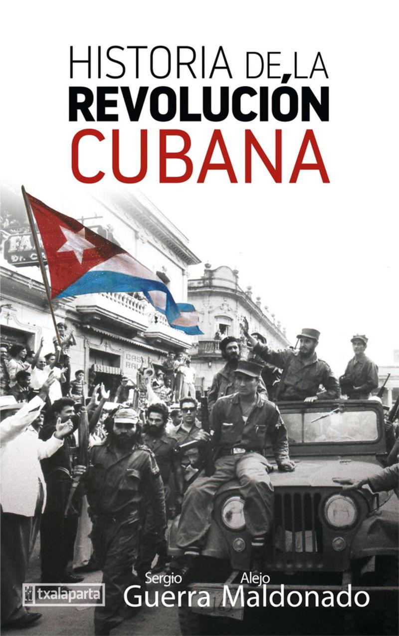 historia de la revolucion cubana - Alejo Maldonado Gallardo / Sergio Guerra Vilaboy